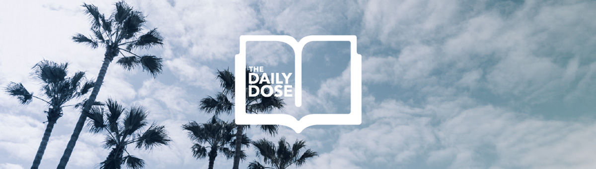 Subscribe to the Daily Dose