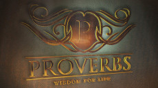 Proverbs: Wisdom for Life