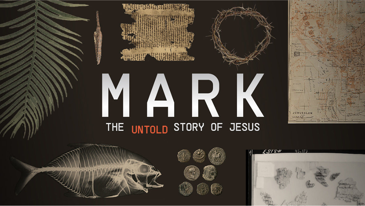 Mark: The Untold Story Of Jesus