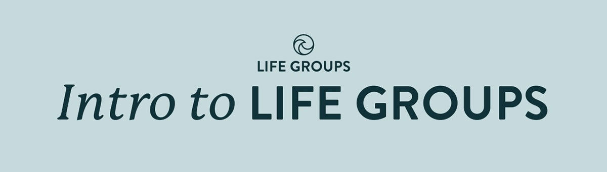 Introductory Life Group